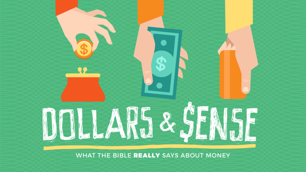 Dollars and $ense: What the Bible Really Says About Money